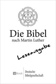Die Bibel nach Martin Luther (1984) - Leseausgabe