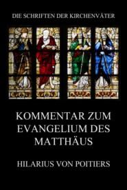 Kommentar zum Evangelium des Matthäus