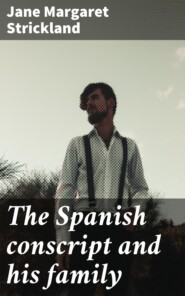 The Spanish conscript and his family