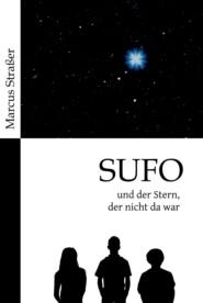 SUFO - und der Stern, der nicht da war
