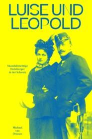 Luise und Leopold