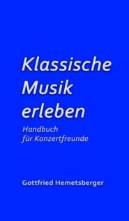 Klassische Musik erleben