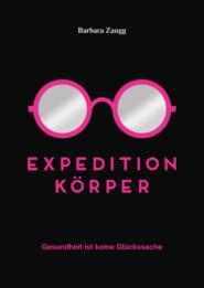Expedition Körper