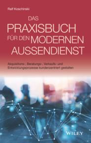 Das Praxisbuch für den modernen Außendienst