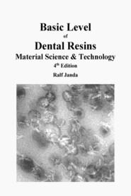 Basic Level of Dental Resins - Material Science & Technology
