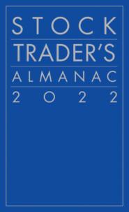 Stock Trader\'s Almanac 2022