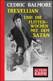 Trevellian und die Flitterwochen mit dem Satan: Action Krimi