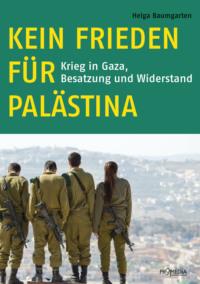Kein Frieden für Palästina