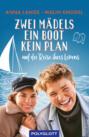 Zwei Mädels, ein Boot, kein Plan