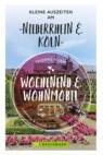 Wochenend und Wohnmobil - Kleine Auszeiten am Niederrhein