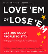 Love \'Em or Lose \'Em. Getting Good People to Stay