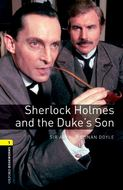 Sherlock Holmes and the Duke\'s Son