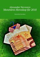 Monetäres Horoskop für2018. Russisches horoskop