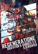 Regeneratione. GRAVITON & GURGES 2.0