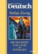 Die hochzeit von Lyon. Novellen \/ Свадьба в Лионе. Новеллы. Книга для чтения на немецком языке