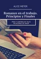 Romance en el trabajo. Principios y Finales. Pros y contras de tales relacionesdeamor
