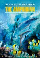 The Amphibian \/ Человек-амфибия. Книга для чтения на английском языке