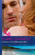 Innocent In The Billionaire\'s Bed