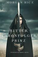 Ritter, Thronerbe, Prinz