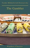 The Gambler (Feathers Classics)