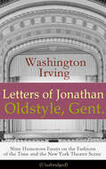 Letters of Jonathan Oldstyle, Gent.
