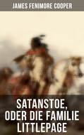 Satanstoe, oder die Familie Littlepage
