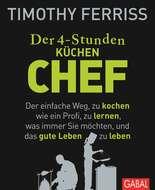Der 4-Stunden-(Küchen-)Chef