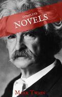 Mark Twain: The Complete Novels (House of Classics)