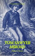 Tom Sawyer Abroad (Prometheus Classics)