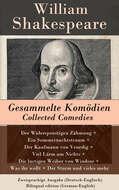 Gesammelte Komödien \/ Collected Comedies - Zweisprachige Ausgabe (Deutsch-Englisch) \/ Bilingual edition (German-English)