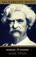 Mark Twain: The Complete Works (Golden Deer Classics)