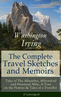 The Complete Travel Sketches and Memoirs of Washington Irving