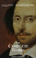 The Complete Works of William Shakespeare,