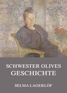 Schwester Olives Geschichte