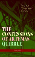 THE CONFESSIONS OF ARTEMAS QUIBBLE (Legal Thriller)