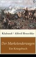 Der Marketenderwagen - Ein Kriegsbuch