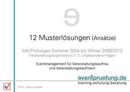 12 Musterlösungen (Ansätze) Eventmanagement für Veranstaltungskauffrau und Veranstaltungskaufmann