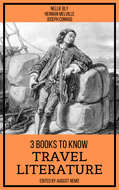 3 Books To Know Travel Literature