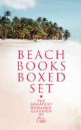 BEACH BOOKS Boxed Set: The Greatest Romance Classics Of All Time