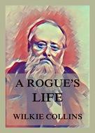 A Rogue\'s Life