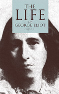 The Life of George Eliot (Vol. 1-3)