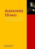 The Collected Works of Alexandre Dumas