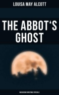 The Abbot\'s Ghost (Musaicum Christmas Specials)