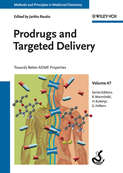 Prodrugs and Targeted Delivery. Towards Better ADME Properties