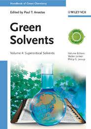 Green Solvents. Supercritical Solvents