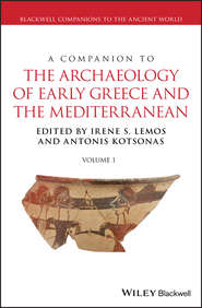 A Companion to the Archaeology of Early Greece and the Mediterranean