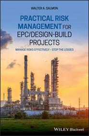Practical Risk Management for EPC \/ Design-Build Projects