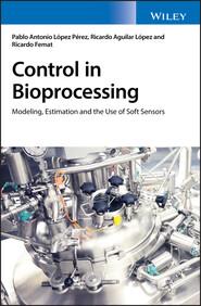 Control in Bioprocessing