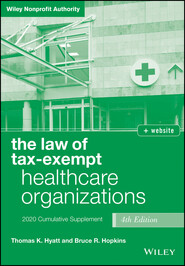 The Law of Tax-Exempt Healthcare Organizations