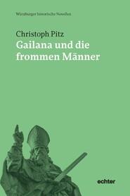 Gailana und die frommen Männer